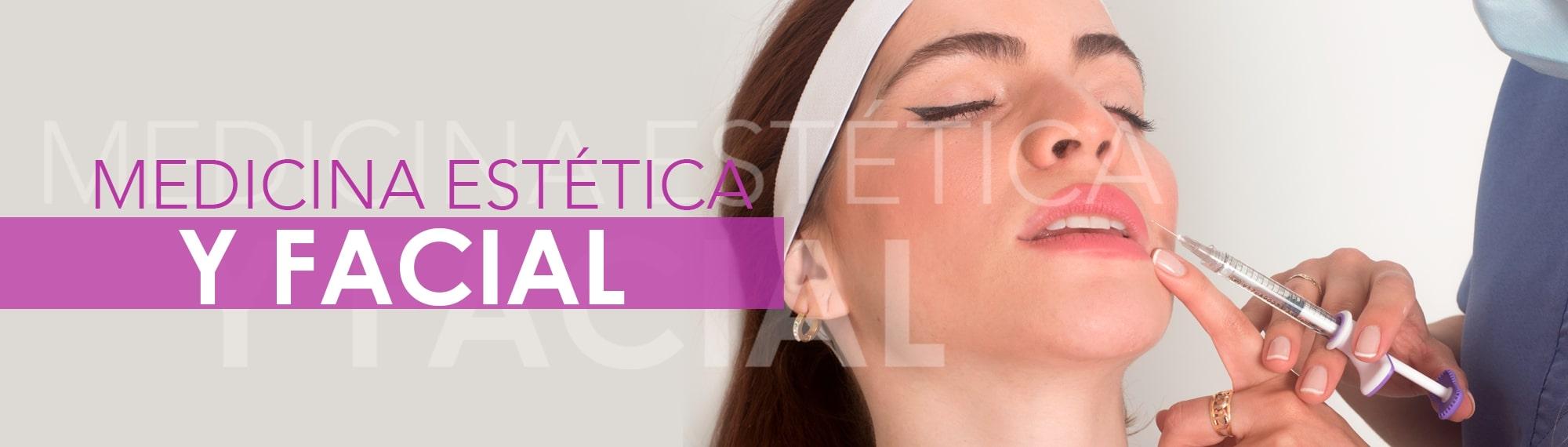 Medicina estética y facial